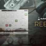[DTMニュース]AudioThingの究極のテープエミュレーションプラグイン「REELS」が60%off!