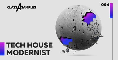 ClassASamples Tech House Modernist