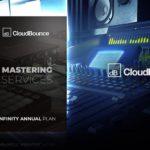 [DTMニュース]CloudBounceのマスタリングサービス「Infinity Annual Plan」が75%off!