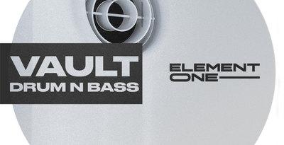 ElementOne VAULT - Drum & Bass