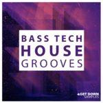 [DTMニュース]Get Down Samples「Bass Tech House」テックハウス系おすすめサンプルパック!