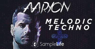 HouseOfLoop Samplelife - Aayron Melodic Techno