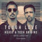 [DTMニュース]House Of Loop「Tough Love – House & Tech Origins」ハウス系おすすめサンプルパック!