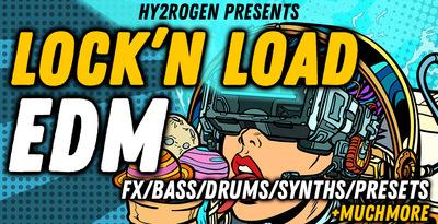 HY2ROGEN Lock'N Load EDM