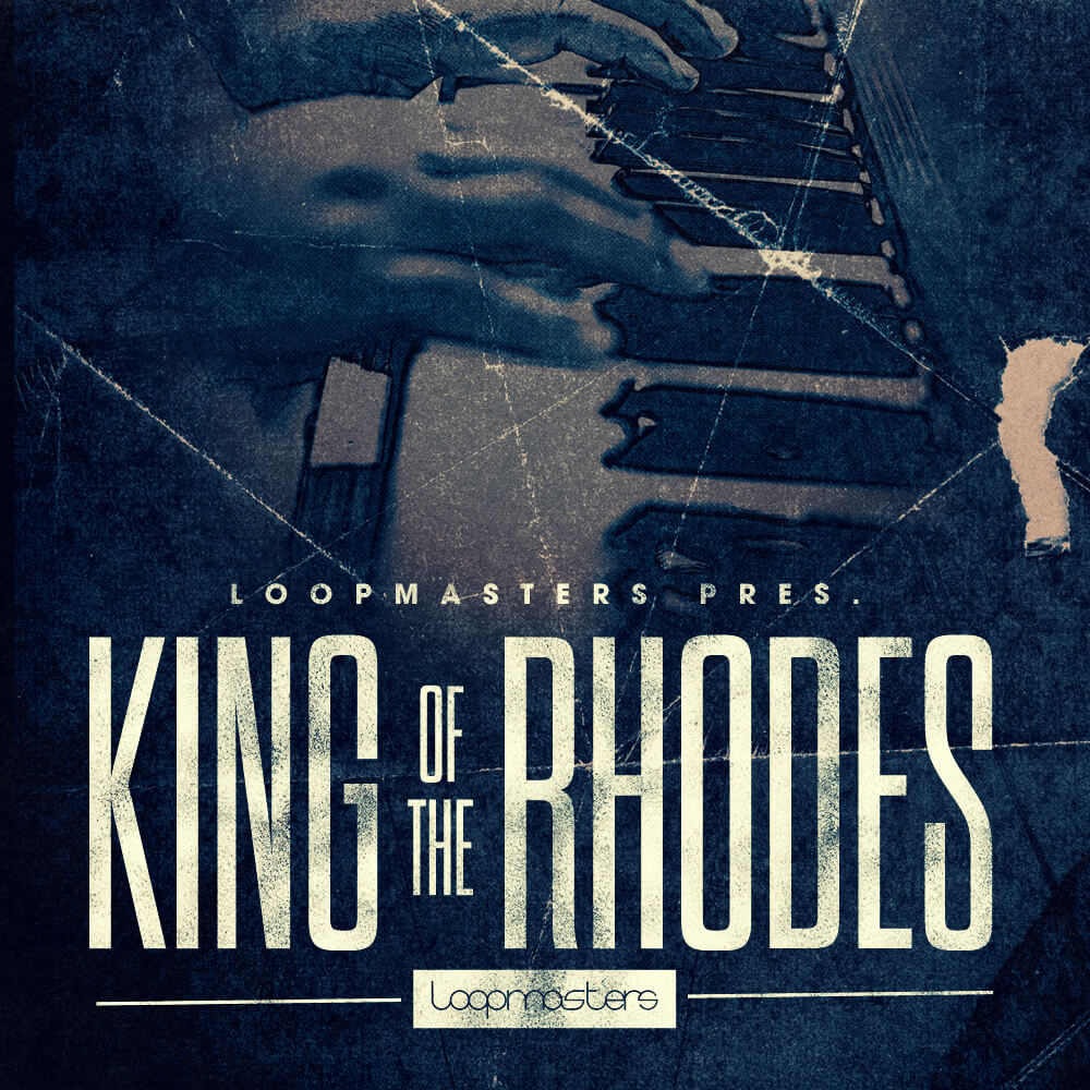 loopmasters-king-of-the-rhodes-1