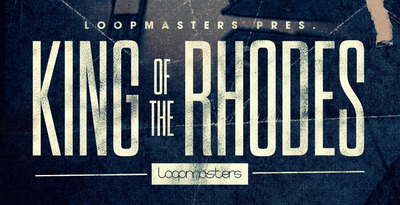 Loopmasters King Of The Rhodes