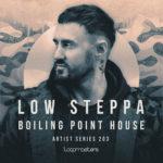 [DTMニュース]Loopmasters「Low Steppa – Boiling Point House」ハウス系おすすめサンプルパック!