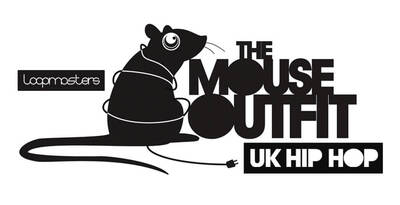 Loopmasters The Mouse Outfit - UK Hip Hop