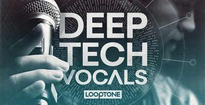 Looptone Deep Tech Vocals