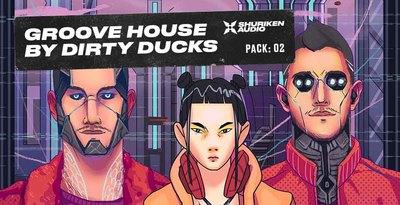 ShurikenAudio Groove House by Dirty Ducks
