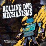 [DTMニュース]Singomakers「Rolling DnB Mechanisms」ドラムンベース系おすすめサンプルパック!