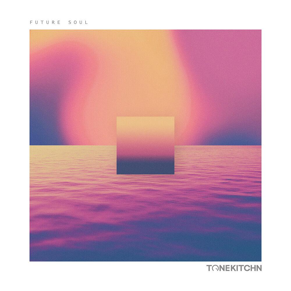 tone-kitchn-future-soul-1