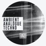 [DTMニュース]UNDRGRND Sounds「Ambient Analogue Techno」テクノ系おすすめサンプルパック!