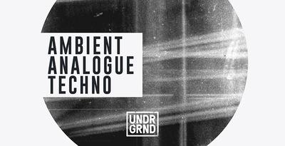 UNDRGRNDSounds Ambient Analogue Techno
