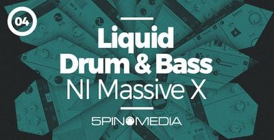 5Pin Media Liquid Drum & Bass NI Massive X