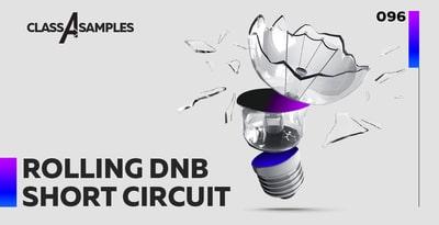 Class A Samples Rolling DnB Short Circuit