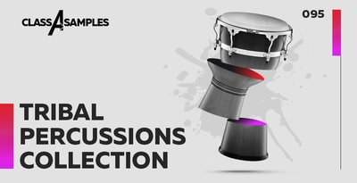 Class A Samples Tribal Percussions Collection