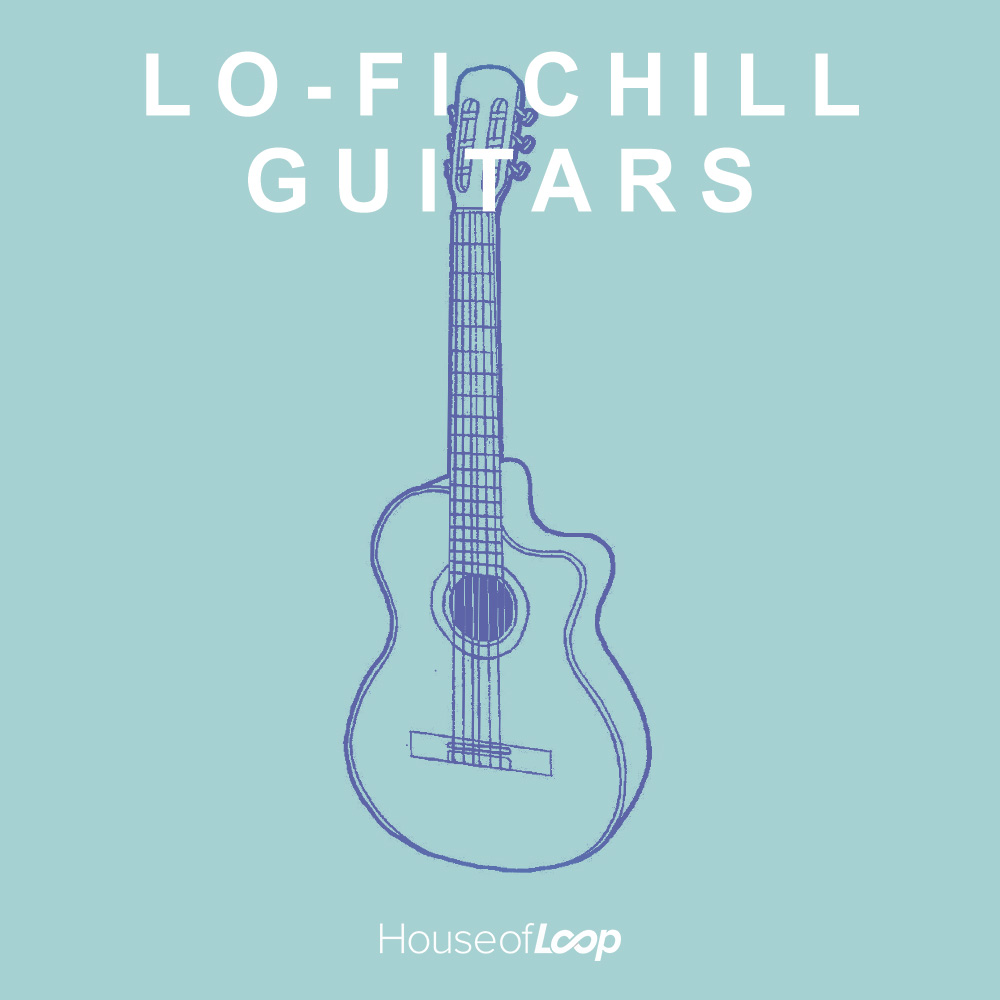 house-of-loop-lo-fi-chill-guitars