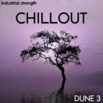 [DTMニュース]Industrial Strength「Chillout Dune 3」チルアウト系おすすめサンプルパック!