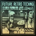 [DTMニュース]Loopmasters「Anastasia Kristensen – Retro Future Techno」テクノ系おすすめサンプルパック!