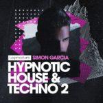 [DTMニュース]Loopmasters「Simon Garcia Hypnotic House & Techno 2」ハウス系おすすめサンプルパック!