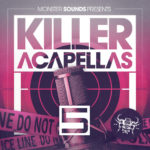 [DTMニュース]Monster Sounds「Killer Acapellas 5」ベースミュージック系おすすめサンプルパック!