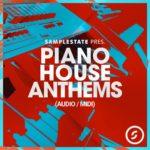 [DTMニュース]Samplestate「Piano House Anthems」ピアノ系おすすめサンプルパック!