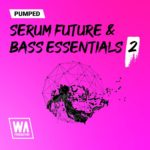 [DTMニュース]W.A Productionのシンセプリセット「Pumped: Serum Future & Bass House Essentials 2」が49%off!