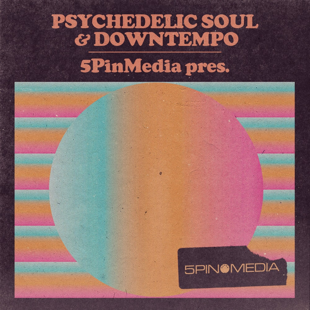 5pin-media-psychedelic-soul
