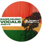 [DTMニュース]Element One「Bass Music Vocals & FX」ベースミュージック系おすすめサンプルパック!