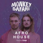 [DTMニュース]House Of Loop「Monkey Safari Afro House」アフロハウス系おすすめサンプルパック!