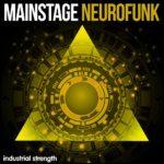 [DTMニュース]Industrial Strength「Mainstage NeuroFunk」ニューロファンク系おすすめサンプルパック!