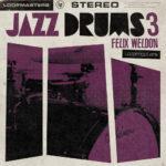 [DTMニュース]Loopmasters「Felix Weldon – Jazz Drums 3」ジャズ系おすすめサンプルパック!