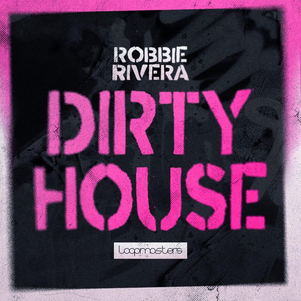 loopmasters-robbie-rivera-dirty