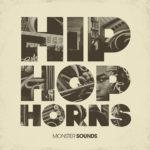 [DTMニュース]Monster Sounds「MS Hip Hop Horns」ヒップホップ系おすすめサンプルパック!