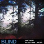 [DTMニュース]Blind Audio「Orogeny – Industrial Cinema」シネマティック系おすすめサンプルパック!