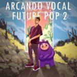 [DTMニュース]Dropgun Samples「Arcando Vocal Future pop 2」フューチャーポップ系おすすめサンプルパック!