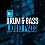 [DTMニュース]EST Studios「Drum & Bass: Liquid Pads」リキッド系おすすめサンプルパック!
