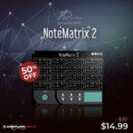[DTMニュース]HD Instrumentsのエレガントで洗練されたMIDIマッパー「NoteMatrix 2」が50%off!