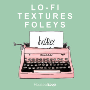 house-of-loop-lo-fi-textures