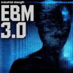[DTMニュース]Industrial Strength「EBM 3.0」インダストリアルテクノ系おすすめサンプルパック!