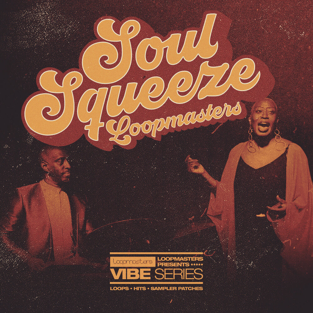 loopmasters-soul-squeeze-vol-1