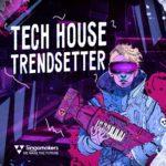 [DTMニュース]Singomakers「Tech House Trendsetter」テックハウス系おすすめサンプルパック!