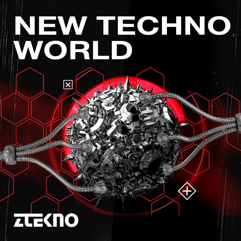 ztekno-new-techno-world