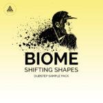 [DTMニュース]Deep Heads「Biome 'Shifting Shapes'」ダブステップ系おすすめサンプルパック!