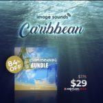 [DTMニュース]Image Soundsの3つのライブラリが収録されたバンドル「Caribbean Bundle」が84%off!