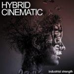 [DTMニュース]Industrial Strength「Hybrid Cinematic」シネマティック系おすすめサンプルパック!