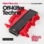 [DTMニュース]Loopmasters「Object Blue – Off Kilter Techno」テクノ系おすすめサンプルパック!