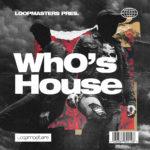 [DTMニュース]Loopmasters「Wh0's House」ハウス系おすすめサンプルパック!