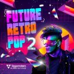 [DTMニュース]Singomakers「Future Retro Pop 2」ポップ系おすすめサンプルパック!